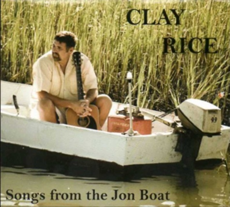 Clay Rice Songs from the Jon Boat