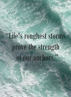 LIFES TOUGHEST STORMS